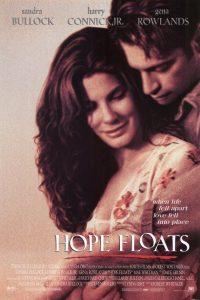 Hope Floats is the ulitmate romance movie
